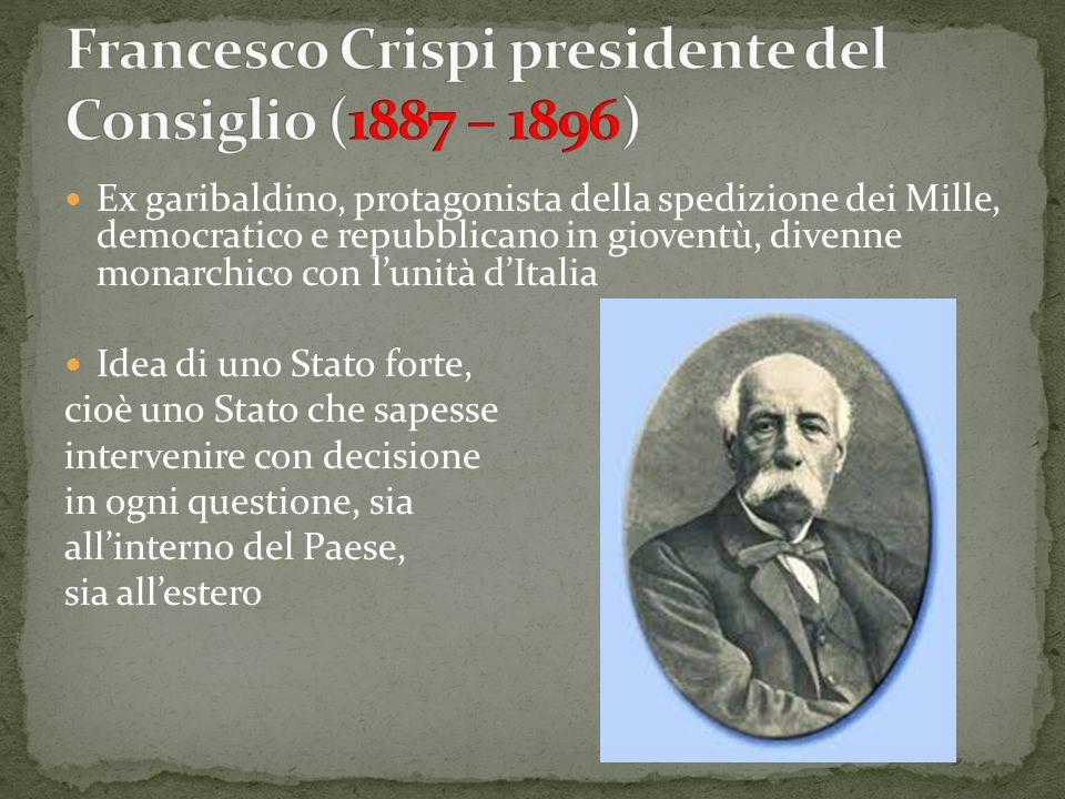 Francesco Crispi presidente del Consiglio (1887 – 1896)