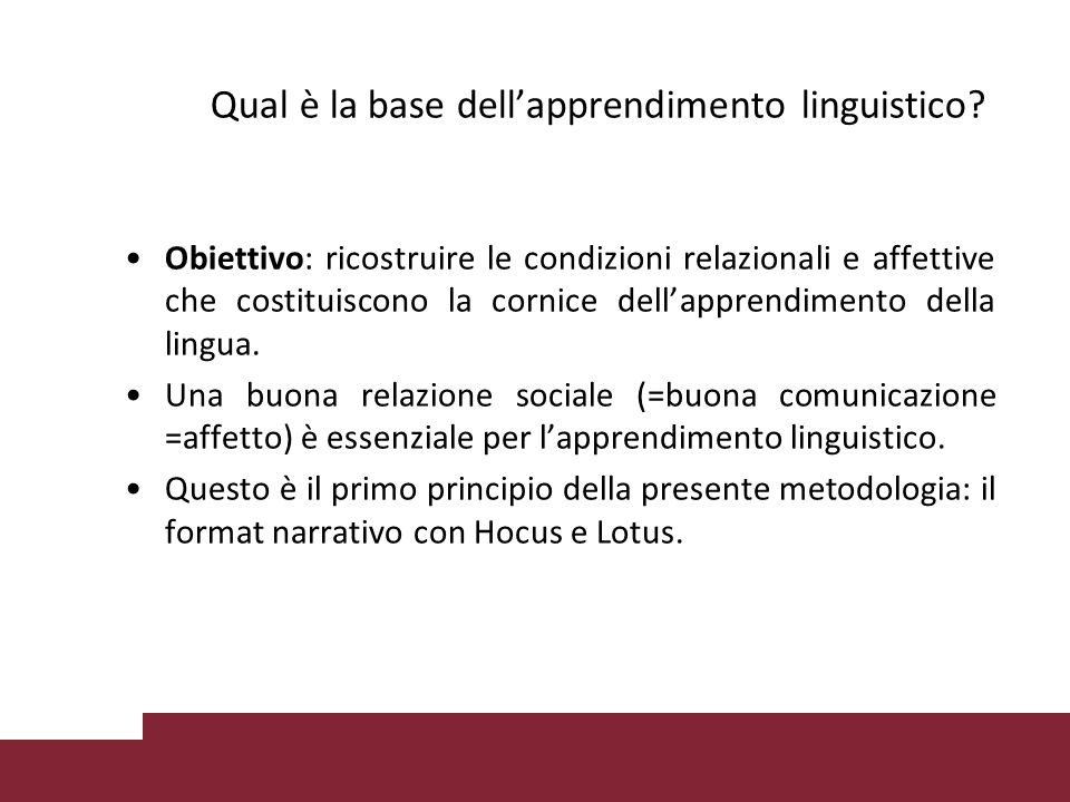 Qual è la base dell'apprendimento linguistico