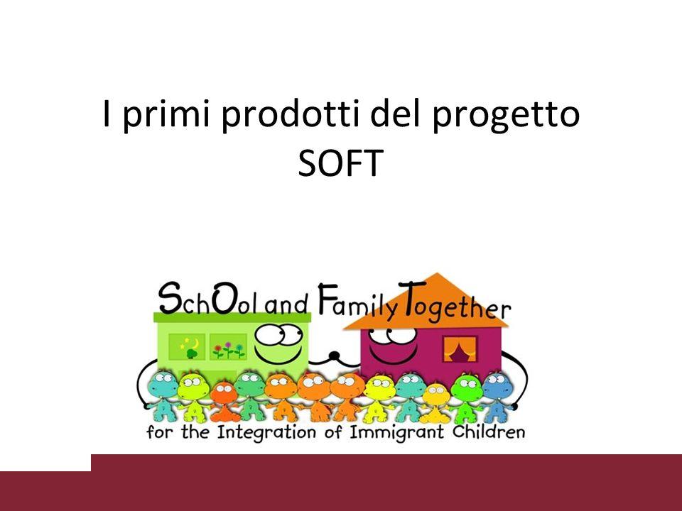 I primi prodotti del progetto SOFT