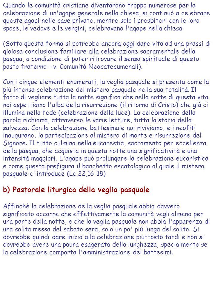 b) Pastorale liturgica della veglia pasquale