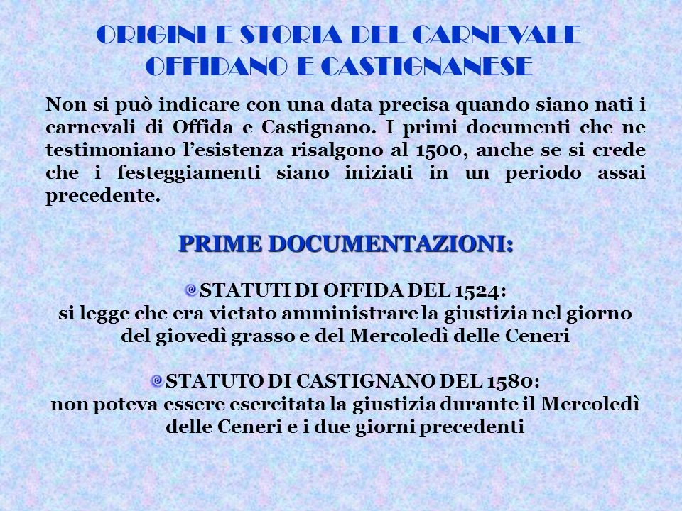 PRIME DOCUMENTAZIONI: STATUTO DI CASTIGNANO DEL 1580: