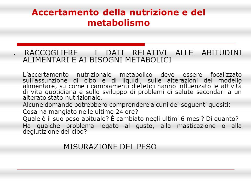 Accertamento della nutrizione e del metabolismo