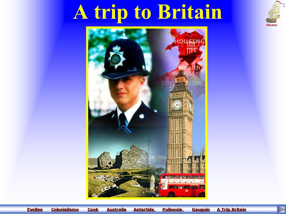 A trip to Britain Home.