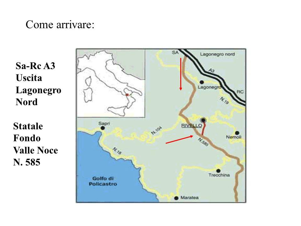 Come arrivare: Sa-Rc A3 Uscita Lagonegro Nord