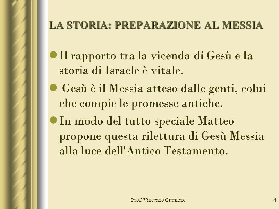 LA STORIA: PREPARAZIONE AL MESSIA