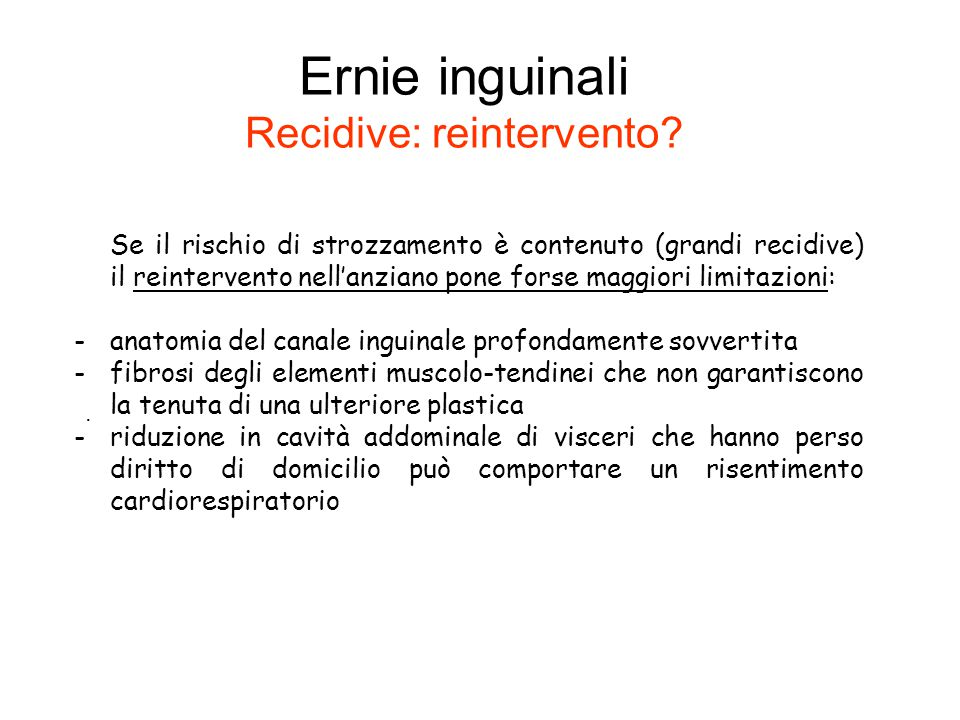 Ernie inguinali Recidive: reintervento