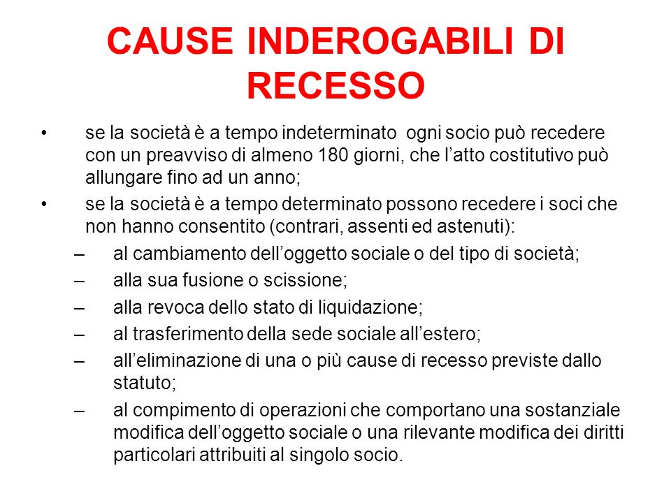 CAUSE INDEROGABILI DI RECESSO