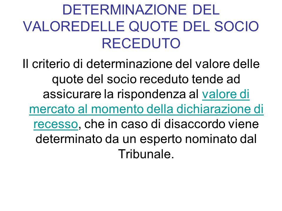 DETERMINAZIONE DEL VALOREDELLE QUOTE DEL SOCIO RECEDUTO