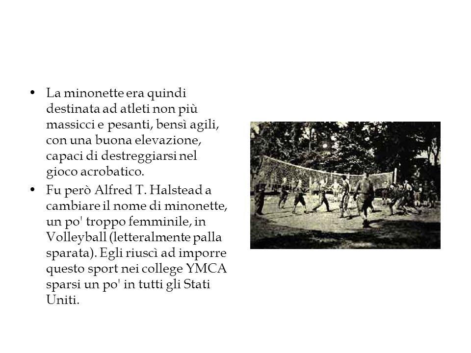 La minonette era quindi destinata ad atleti non più massicci e pesanti, bensì agili, con una buona elevazione, capaci di destreggiarsi nel gioco acrobatico.