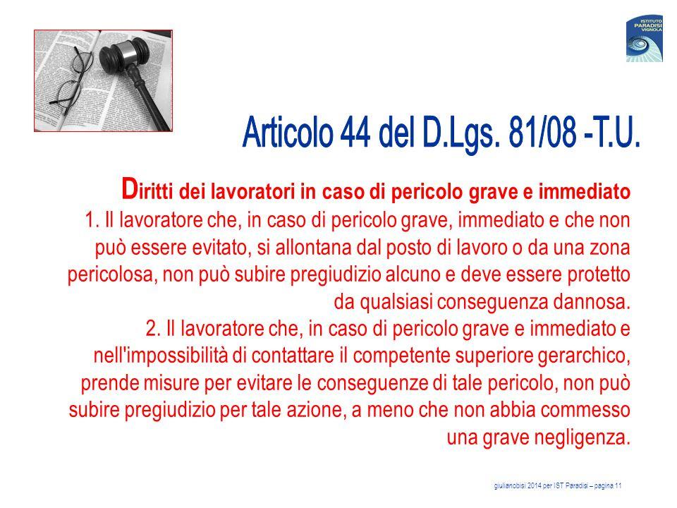 Articolo 44 del D.Lgs. 81/08 -T.U. Diritti dei lavoratori in caso di pericolo grave e immediato.