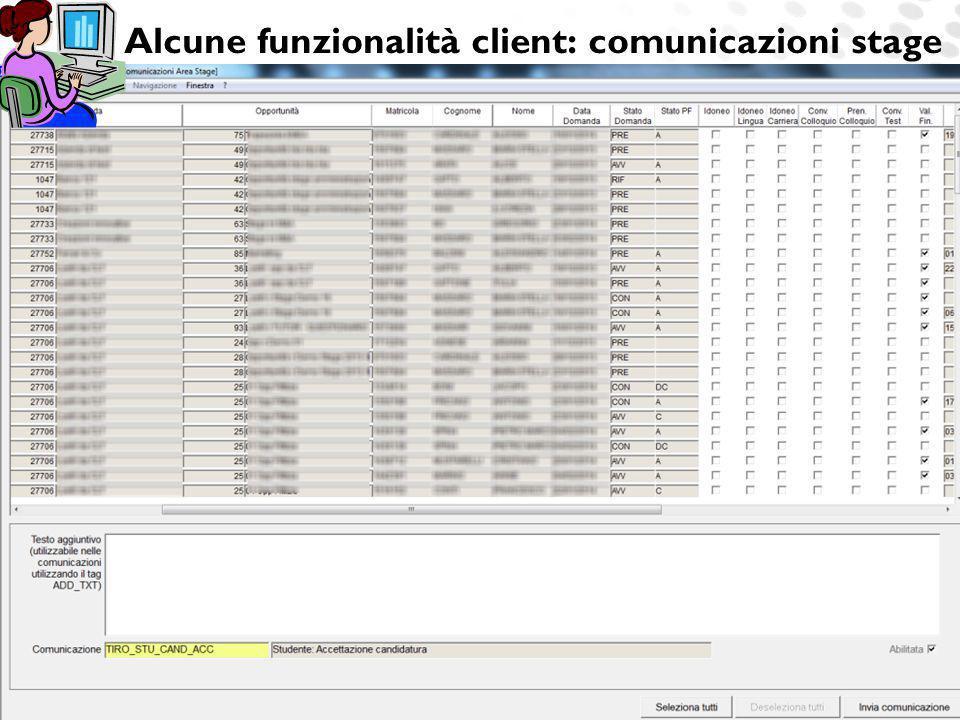 Alcune funzionalità client: comunicazioni stage