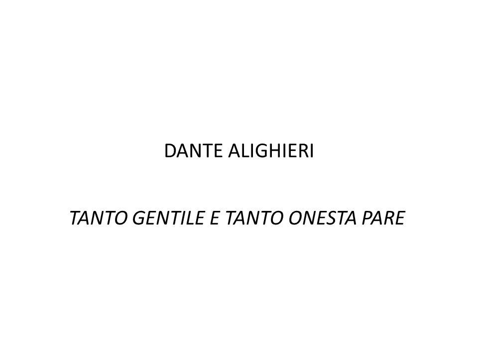 TANTO GENTILE E TANTO ONESTA PARE