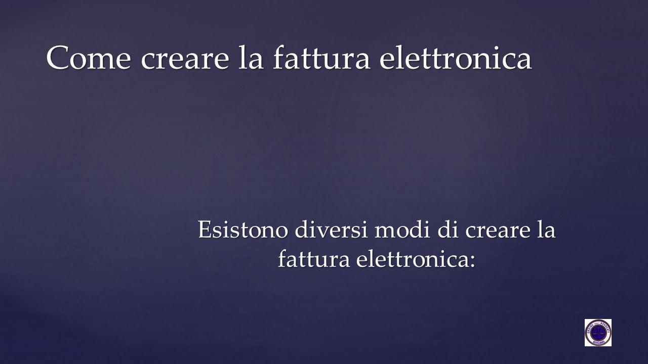 Come creare la fattura elettronica
