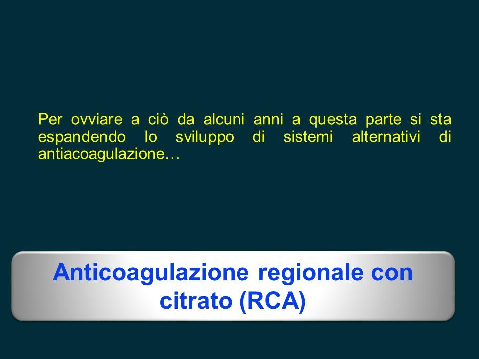 Anticoagulazione regionale con citrato (RCA)