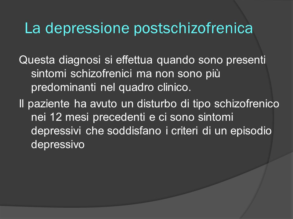 La depressione postschizofrenica