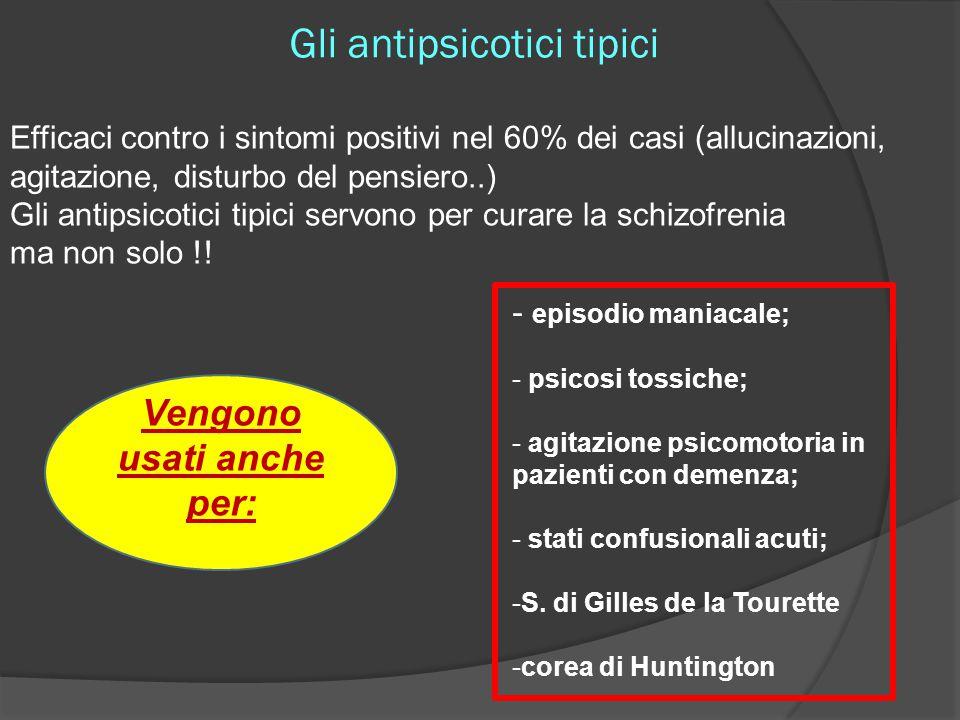 Gli antipsicotici tipici