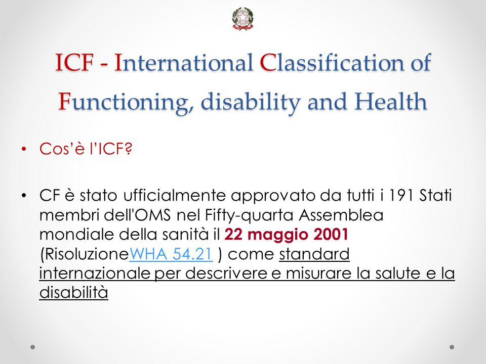 ICF - International Classification of Functioning, disability and Health