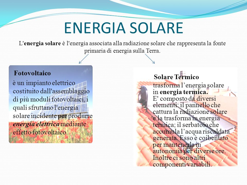 ENERGIA SOLARE Fotovoltaico Solare Termico