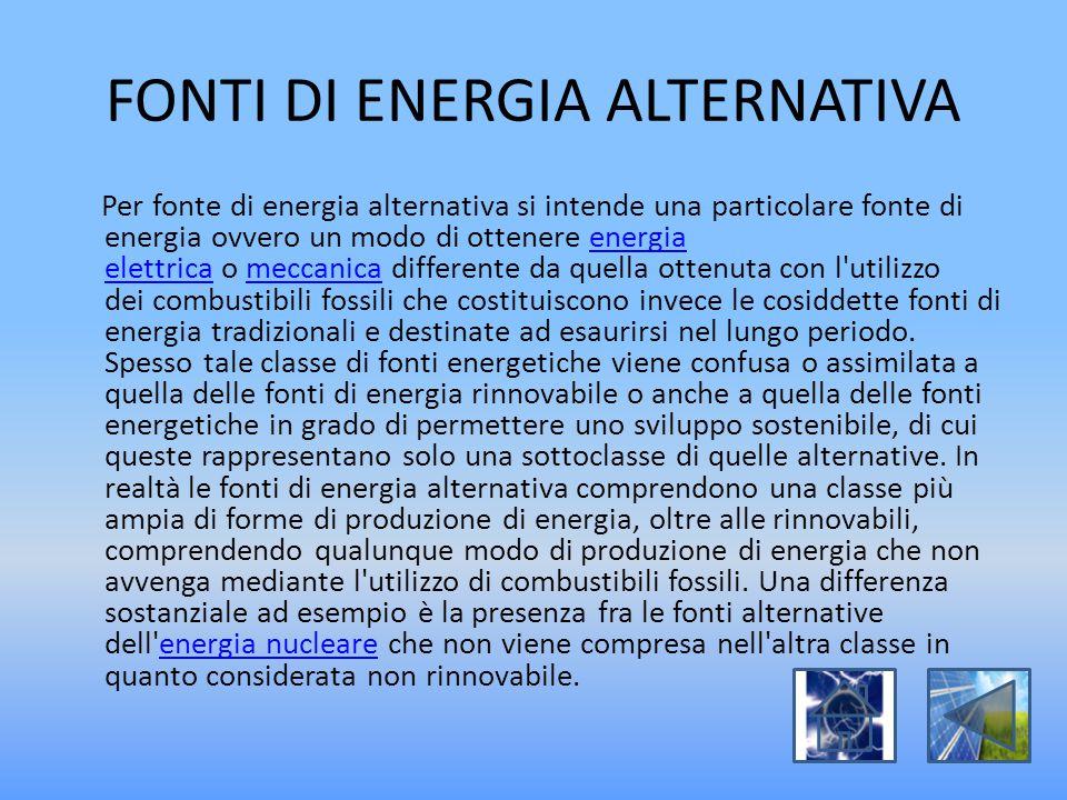 FONTI DI ENERGIA ALTERNATIVA
