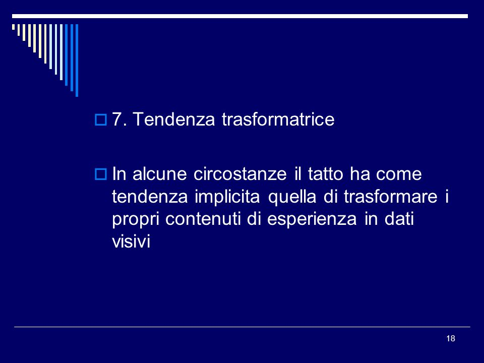 7. Tendenza trasformatrice