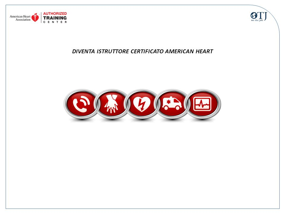DIVENTA ISTRUTTORE CERTIFICATO AMERICAN HEART