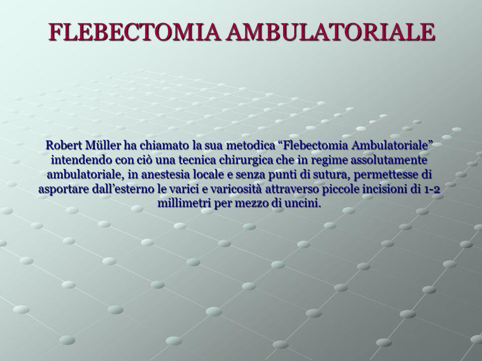 FLEBECTOMIA AMBULATORIALE