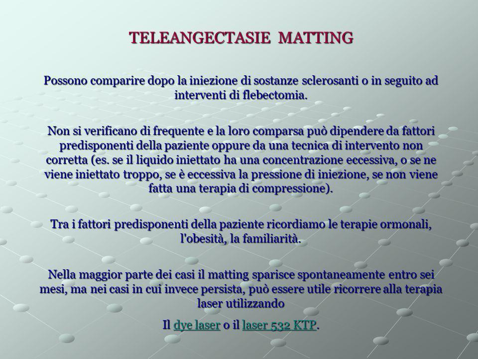 TELEANGECTASIE MATTING