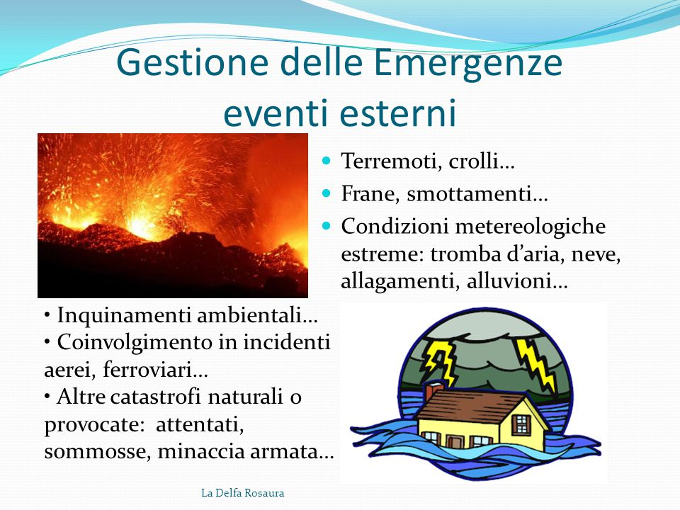 Gestione delle Emergenze eventi esterni