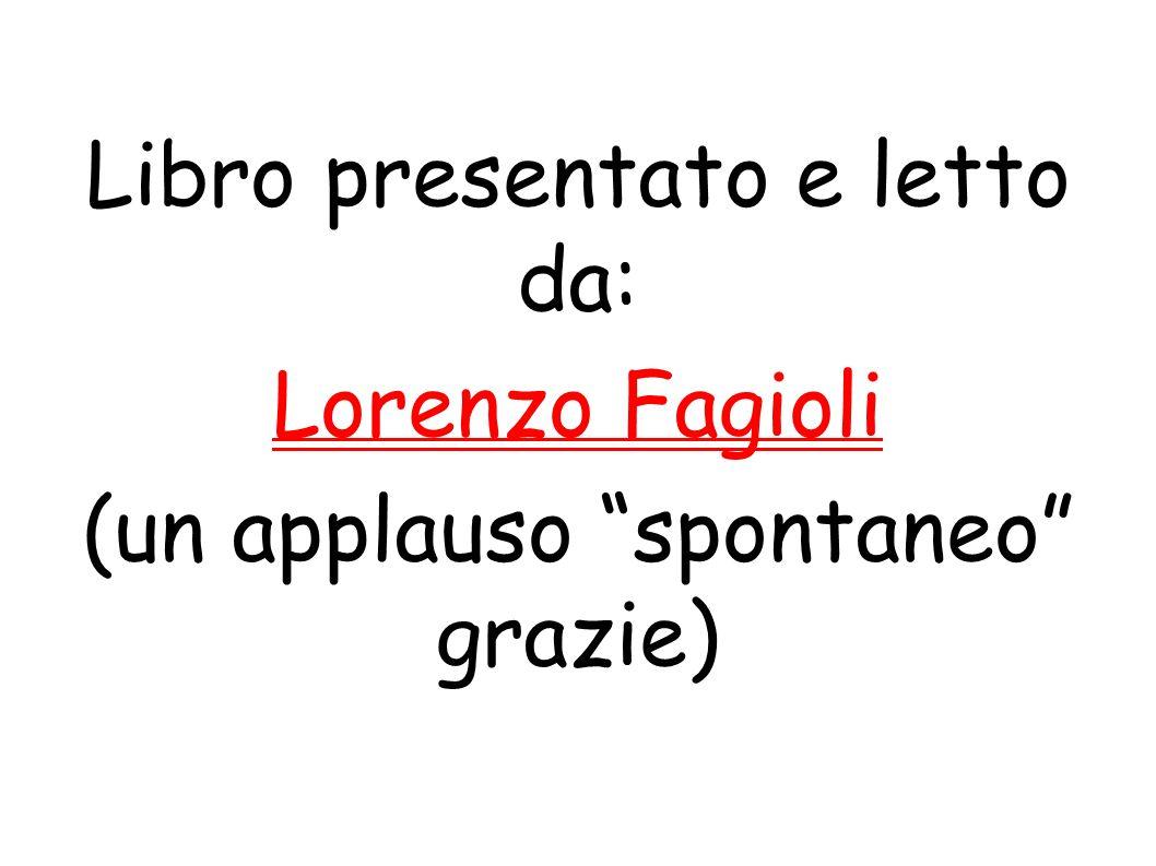 Libro presentato e letto da: Lorenzo Fagioli