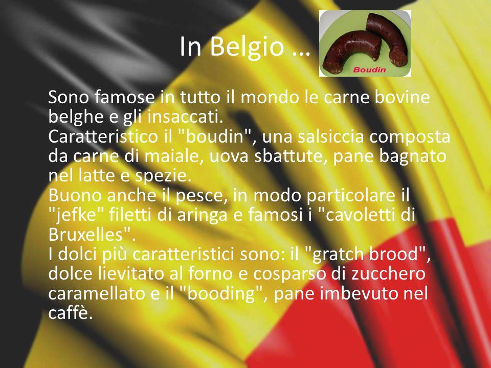 In Belgio …