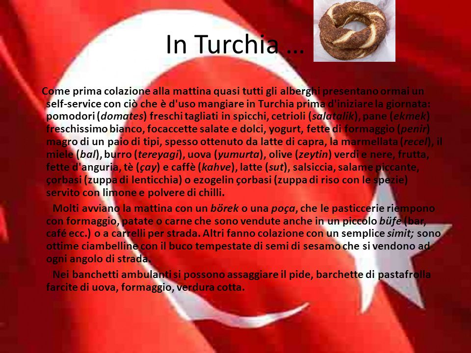 In Turchia …