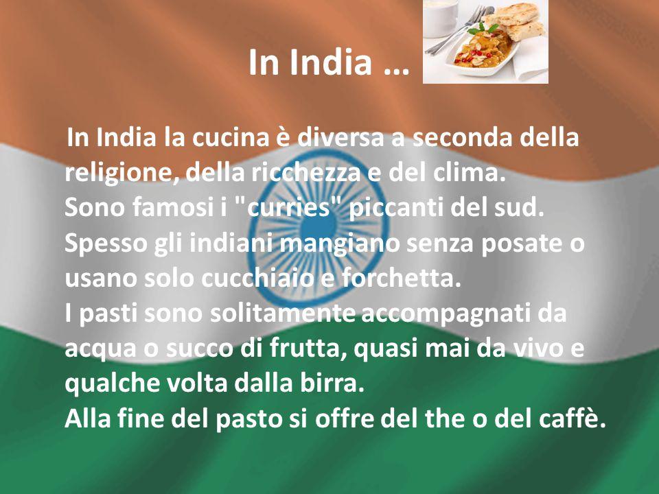 In India …