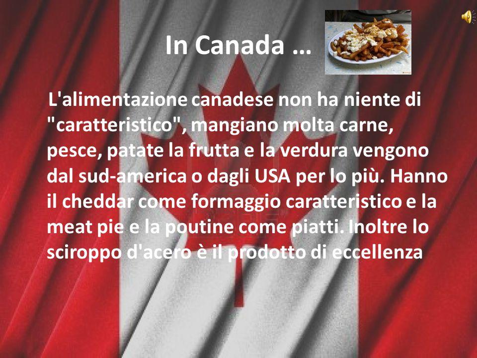 In Canada …