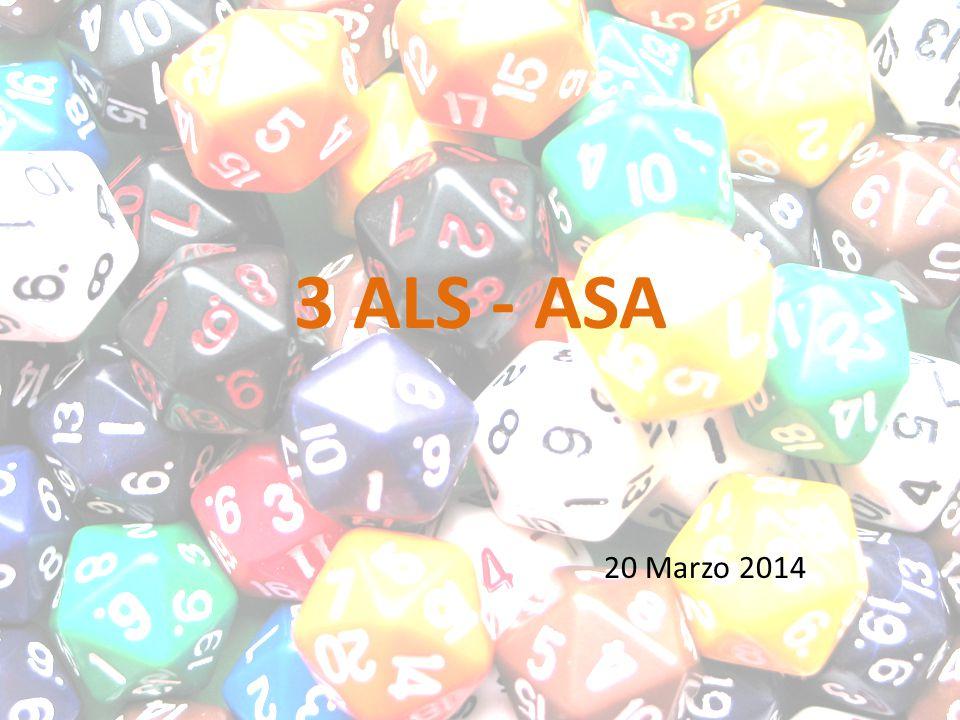 3 ALS - ASA 20 Marzo 2014