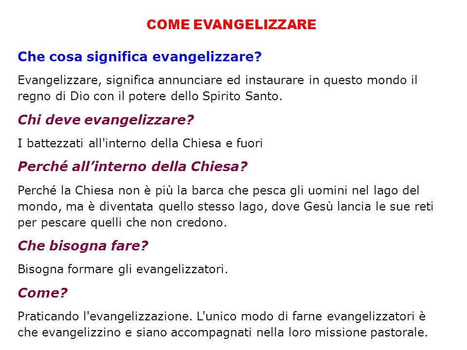 Che cosa significa evangelizzare?