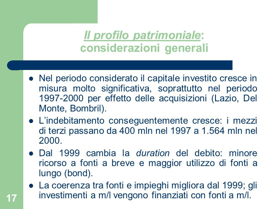 Il profilo patrimoniale: considerazioni generali