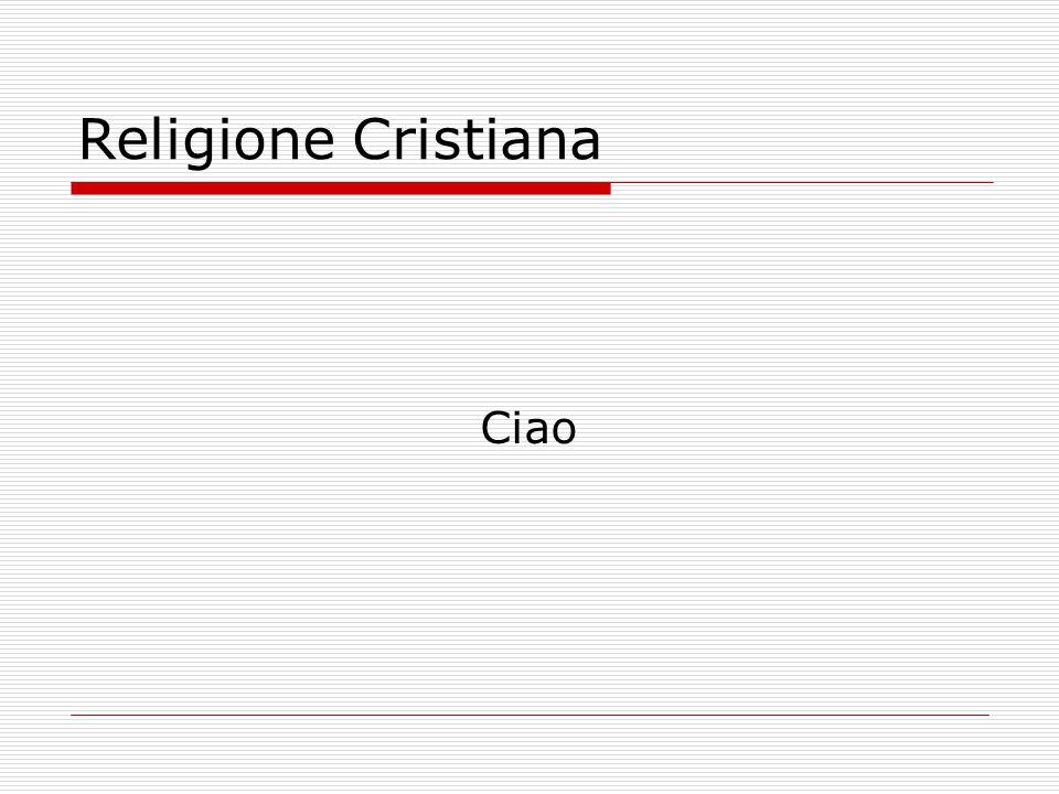 Religione Cristiana Ciao
