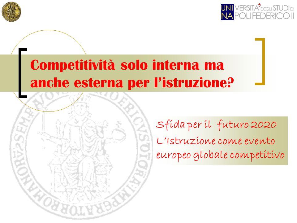 Competitività solo interna ma anche esterna per l'istruzione