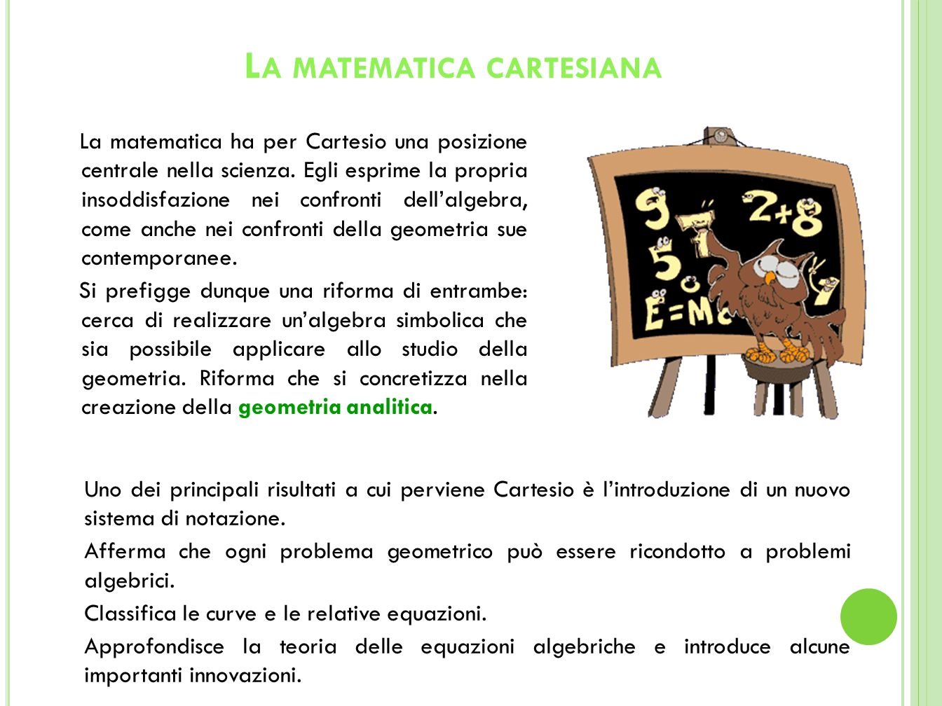 La matematica cartesiana