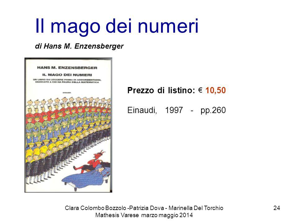 Il mago dei numeri Prezzo di listino: € 10,50 Einaudi, 1997 - pp.260