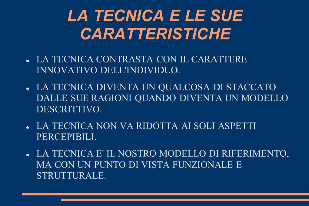 LA TECNICA E LE SUE CARATTERISTICHE