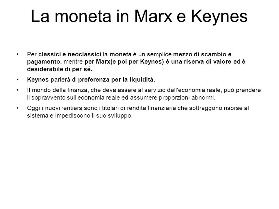 La moneta in Marx e Keynes