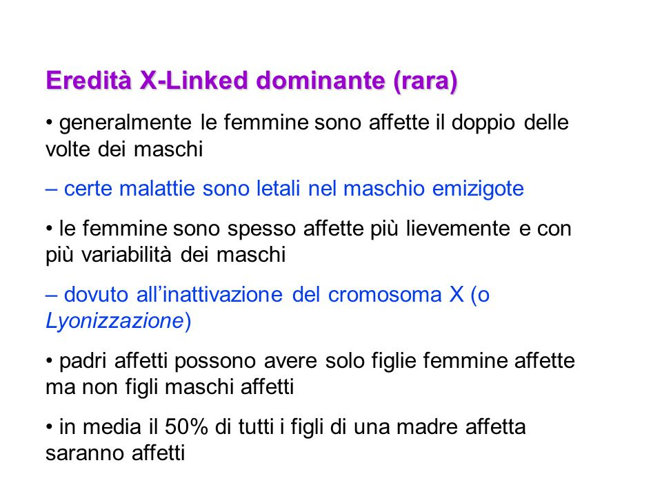 Eredità X-Linked dominante (rara)
