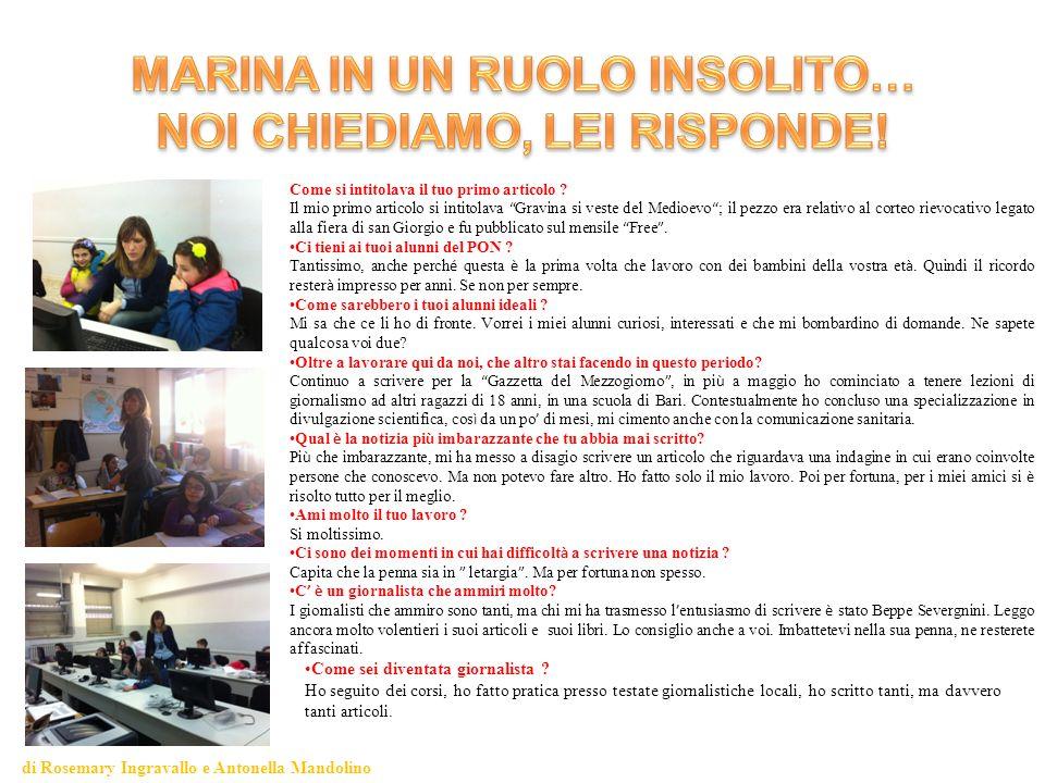 MARINA IN UN RUOLO INSOLITO… NOI CHIEDIAMO, LEI RISPONDE!