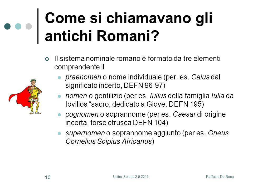 Come si chiamavano gli antichi Romani