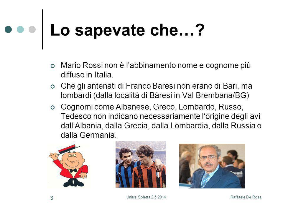 Lo sapevate che… Mario Rossi non è l'abbinamento nome e cognome più diffuso in Italia.