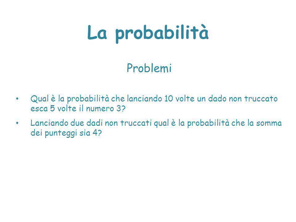 La probabilità Problemi