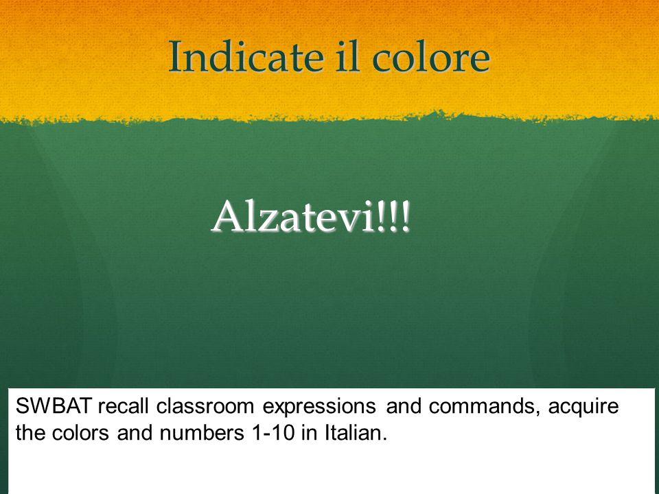 Indicate il colore Alzatevi!!!