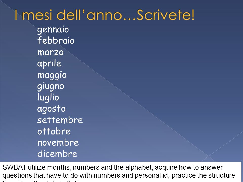 I mesi dell'anno…Scrivete!