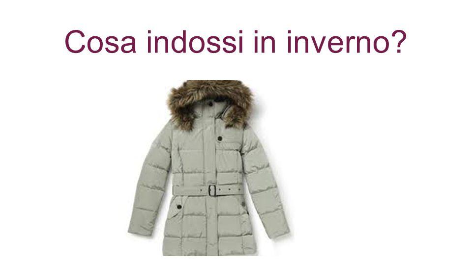 Cosa indossi in inverno